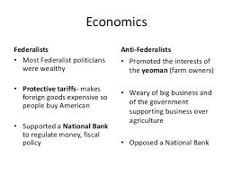 federalists and anti federalists 5 economics federalists