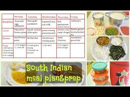 South Indian Meal Plan Prep What We Eat In A Week Indian