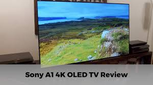 sony tv 4k oled. sony a1 (a1e) 4k hdr oled tv review tv 4k oled