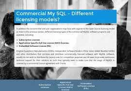 Software Licensing Model Oracle Mysql Free Vs Commercial Commercial Mysql