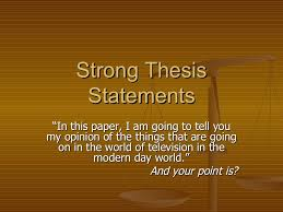 thesis statement example for essays strong thesis statements great examples for those students who