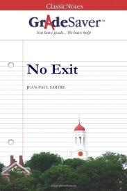 no exit essay questions gradesaver  essay questions no exit study guide