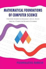 Mathematical Foundations Of Computer Science For B Sc