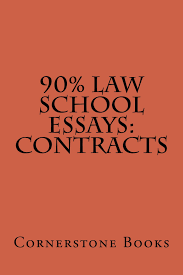 buy law school definitions ucc of goods contracts law 90% law school essays contracts a law e book contract law issues and definitions and how to argue them from 70% to 90% big rests law study method