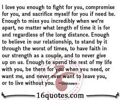 Miss You And Love You Quotes Mesmerizing I Love You Enough To Fight For YouEnough To Miss You No Matter