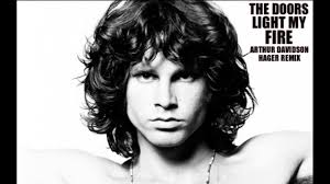 Youtube Doors Light My Fire The Doors Light My Fire Arthur Davidson Hager Remix