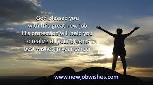 congrats on the new job quotes religious new job wishes and starting career verses