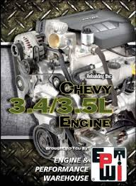 rebuilding the chevy 3 4l 3 5l engine engine builder magazine