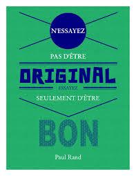 Citation De Paul Rand Qui Rappelle Que Le Design Se Pratique Avec