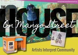 the house on mango street artists interpret community nhcc