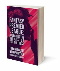 Fantasy Premier League: Unlocking the Secrets to a Top 1% Finish — OCKLEY  BOOKS
