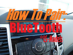 Chevrolet Cruze Bluetooth - How To Pair Phone With Chevrolet Cruze ...