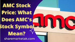 AMC Stock Price: What Does AMC's Stock ...