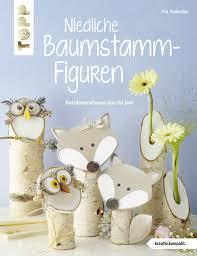 Niedliche Baumstammfiguren Buch Von Pia Pedevilla Topp