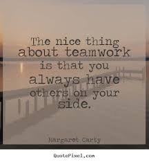 Positive Team Quotes Cool 48 Best Quotes Images On Pinterest Thoughts Nice Sayings And