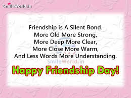 Friendship Is A Silent Bond Happy Friendship Day Quotes Adorable Quotes About Close Friendship Bonds