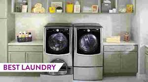 best washers 2017. Perfect Best Looking For A New Washer And Dryer These Are The Very Best We Tested This  Year With Best Washers 2017