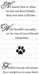Card For Loss Of Pet Sympathy Quotes For Loss Of Dog Image Quotes At Hippoquotes Com