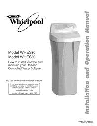How To Hook Up A Water Softener Whirlpool Whes30 Troubleshooting Guide