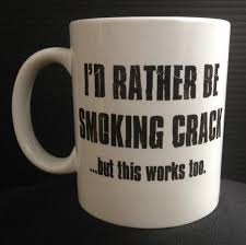 office space coffee mug. brilliant coffee iu0027d rather be smoking crack  11oz ceramic coffee mug caffeine jitters  funny inside office space y