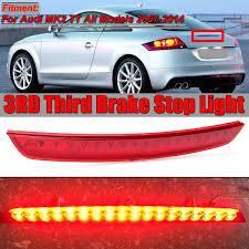 Audi Tt High Level Brake Light Best Discounts High Level Center Rear 3dr Third Brake Light 8j0945097 For Audi Mk2 Tt 2007 2014