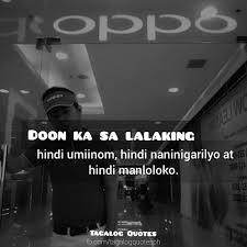 Tagalog Quotes Doon Ka Sa Lalaking Hindi Umiinom Hindi Facebook