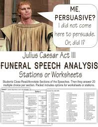 best module a comparative study text and context analyze julius caesar funeral speeches annotation instructions followed by 60 skills based questions skills