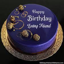 Loving Friend Happy Birthday, Birthday Wishes For Loving Friend
