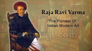 raja ravi varma the pioneer of indian modern art