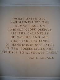 Social Justice Quotes 99 Inspiration This Photo Depicts A Wallmounted Quote By Jane Addams In The