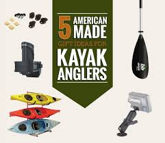 images of american made gift ideas for kayak anglers