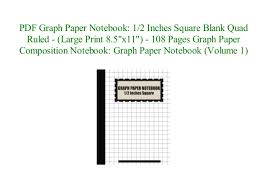 Pdf Graph Paper Notebook 1 2 Inches Square Blank Quad Ruled Large