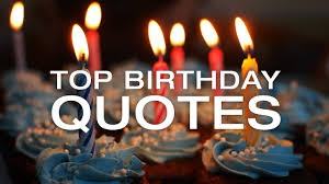 Birthday Quotes Famous Funny And Inspirational Birthday Quotes