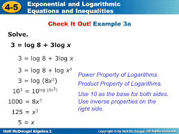 holt mcdougal algebra 2 4 5 exponential and logarithmic equations and inequalities solve