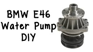 bmw e46 water pump and belts tensioner pulleys diy