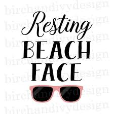 Make a cute diy water bottle, tote bag or swimsuit coverup to enjoy the summer sun! 18 Resting Beach Face Svg Beach Svg Summer Svg Resting Beach Etsy Download Resting Beach Face Svg Pictures