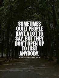 Quotes About Being Quiet 40 Quotes Inspiration Quotes Quiet
