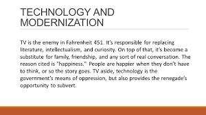 fahrenheit themes ppt video online 4 technology and modernization