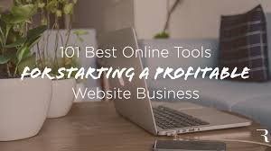 101 Best Online Business Tools To Start A Profitable Website
