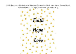 Faith Hope Love Quote Journal Notebook Composition Book Inspirationa Simple Love Faith Hope Quotes