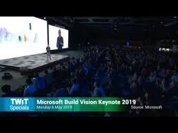 Microsoft Specials Microsoft Build 2019 Twit Specials 340 Youtube