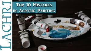 10 mistakes beginners make in acrylic painting painting tips w lachri