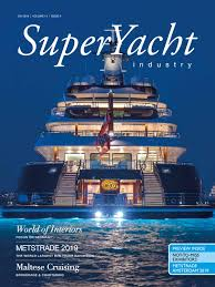 Superyacht Industry 2019 Issue 4 By Yellow Finch Publishers Issuu