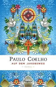 Paulo coelho was born on august 24, 1947 in rio de janeiro, rio de janeiro, brazil. Auf Dem Jakobsweg Produkt