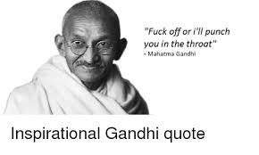 Gandhi Quotes Extraordinary 48 Best Gandhi Quote Memes Posterized Memes Nothing But Love Memes