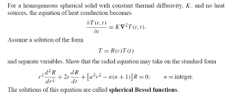 image for for a geneous spherical solid with constant thermal diffusivity k and no