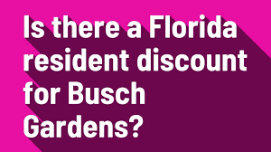 is there a florida resident for busch gardens