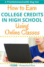 How To Earn College Credits In High School Using Online