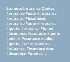 Esurance Quote Impressive Esurance Insurance Quotes Esurance Auto Insurance Esurance