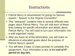 "patrick henry ""speech to the virginia convention"" ppt  instructions patrick henry is remembered for giving his famous speech speech to the virginia convention"